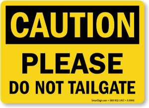 do-not-tailgate-caution-sign-s-9965
